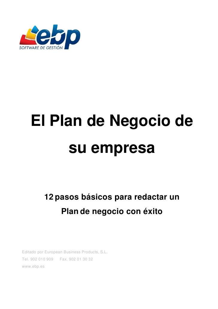 El Plan de Negocio de                       su empresa           12 pasos básicos para redactar un                    Plan...
