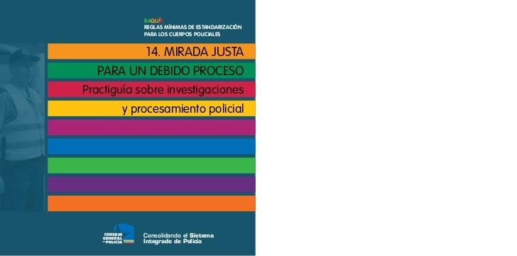 Baquía            Reglas mínimas de estandaRización            paRa los cueRpos policiales         14. mirada justa  para ...