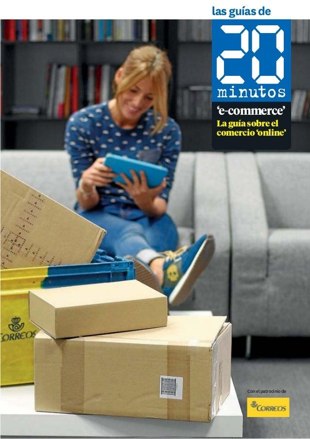 las guías de 'e-commerce' Laguíasobreel comercio'online' Conelpatrociniode