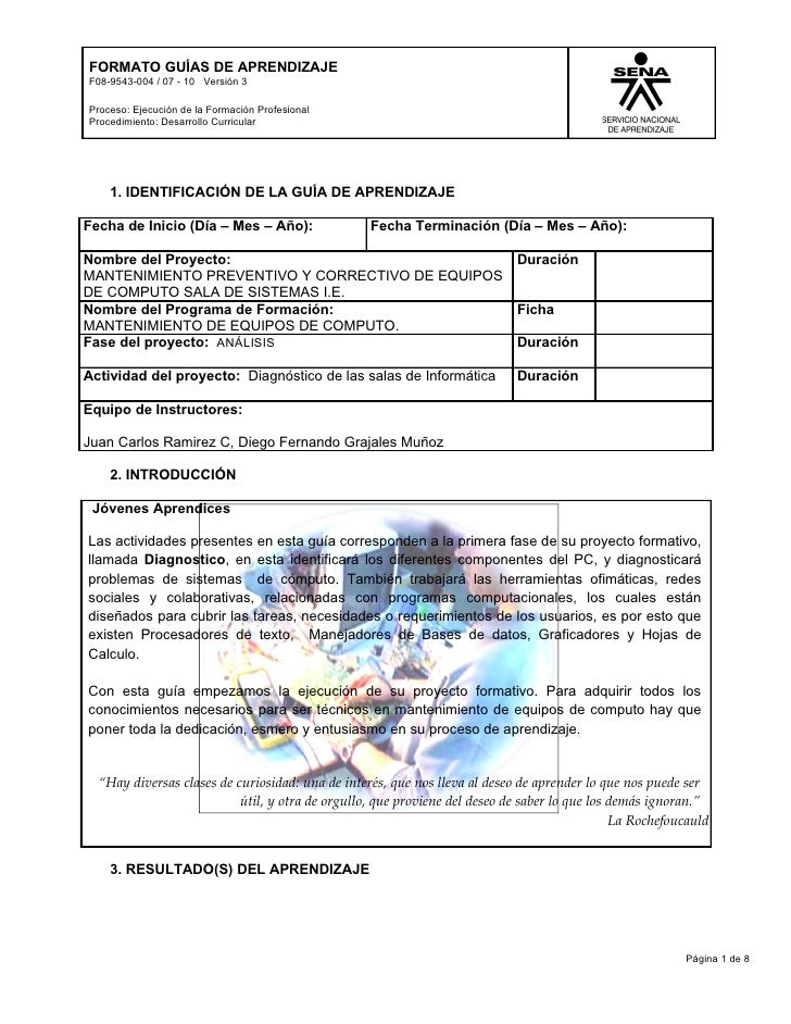 FORMATO GUÍAS DE APRENDIZAJEF08-9543-004 / 07 - 10 Versión 3Proceso: Ejecución de la Formación ProfesionalProcedimiento: D...