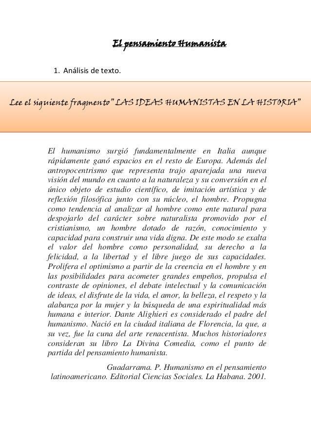 """El pensamiento Humanista 1. Análisis de texto. ws Lee el siguiente fragmento"""" LAS IDEAS HUMANISTAS EN LA HISTORIA""""  El hum..."""