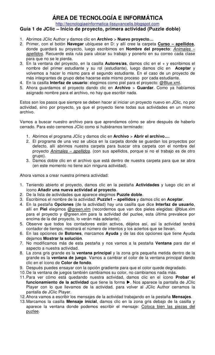 ÁREA DE TECNOLOGÍA E INFORMÁTICA                  http://tecnologiaeinformatica-lissyvancelis.blogspot.comGuía 1 de JClic ...