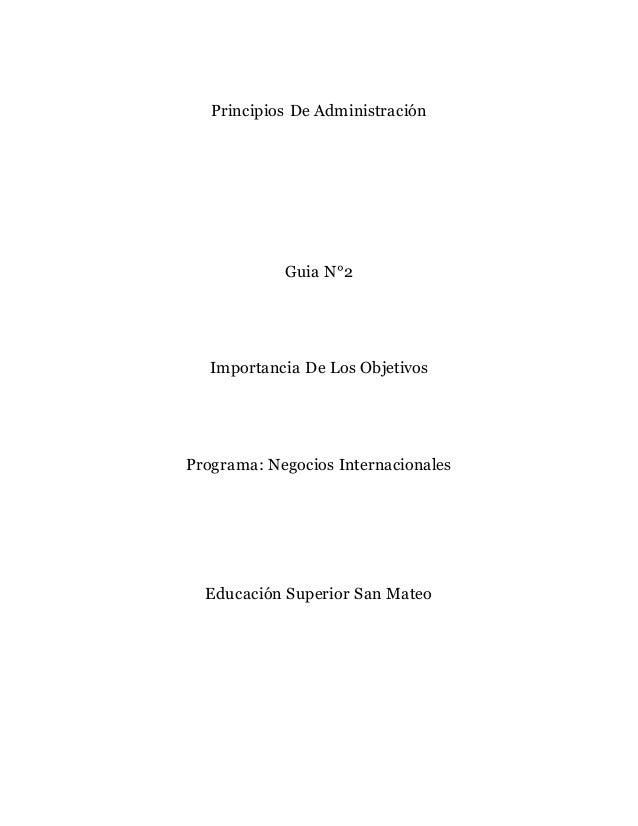 Principios De Administración Guia N°2 Importancia De Los Objetivos Programa: Negocios Internacionales Educación Superior S...