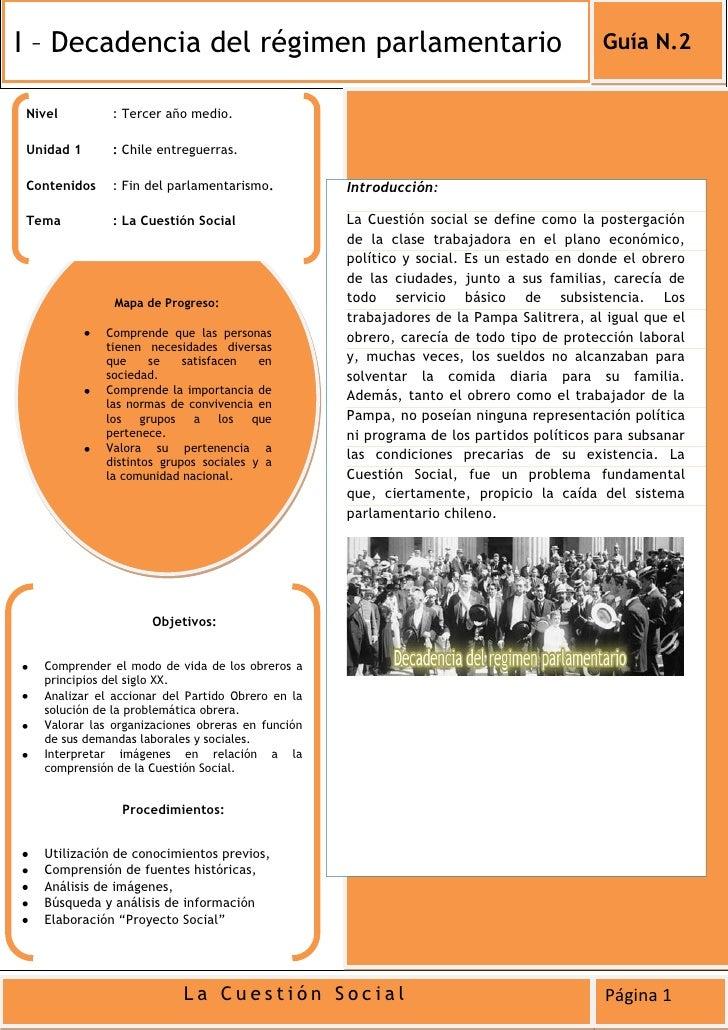 I – Decadencia del régimen parlamentario                                                Guía N.2Nivel         : Tercer año...