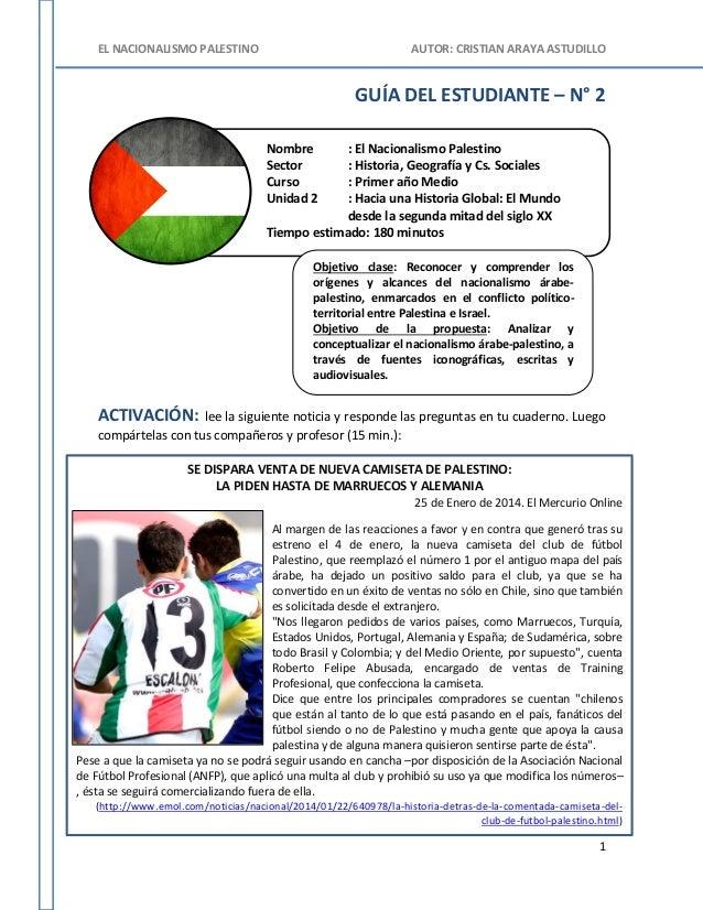 EL NACIONALISMO PALESTINO AUTOR: CRISTIAN ARAYA ASTUDILLO 1 Nombre : El Nacionalismo Palestino Sector : Historia, Geografí...