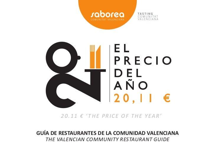 20.11 € ' The PRice oF The yeaR'GUÍA DE RESTAURANTES DE LA COMUNIDAD VALENCIANA   The Valencian communiTy ResTauRanT Guide