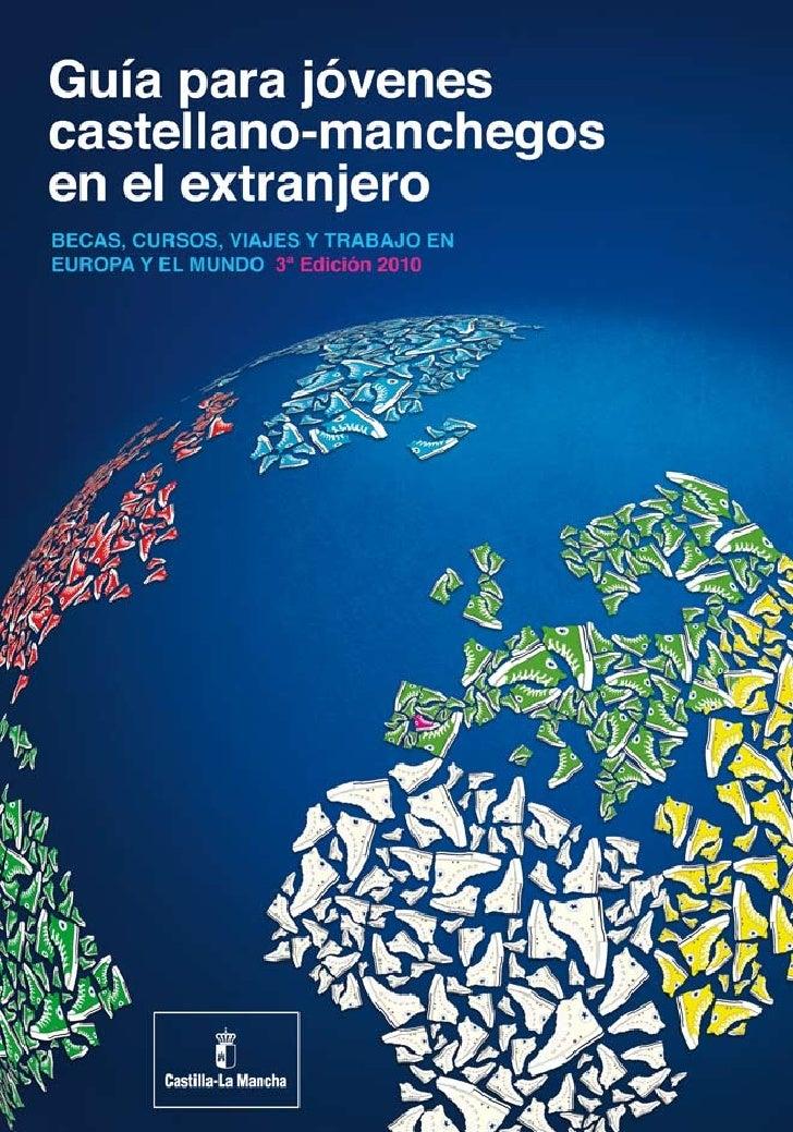 """PRESENTACIÓN      Estimados jóvenes de Castilla-La Mancha:  Decía Francis Bacon que """"los viajes son en la juventud una par..."""