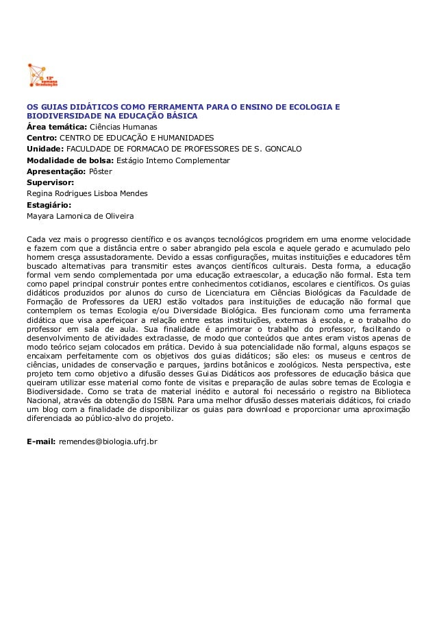 OS GUIAS DIDÁTICOS COMO FERRAMENTA PARA O ENSINO DE ECOLOGIA E BIODIVERSIDADE NA EDUCAÇÃO BÁSICA Área temática: Ciências H...