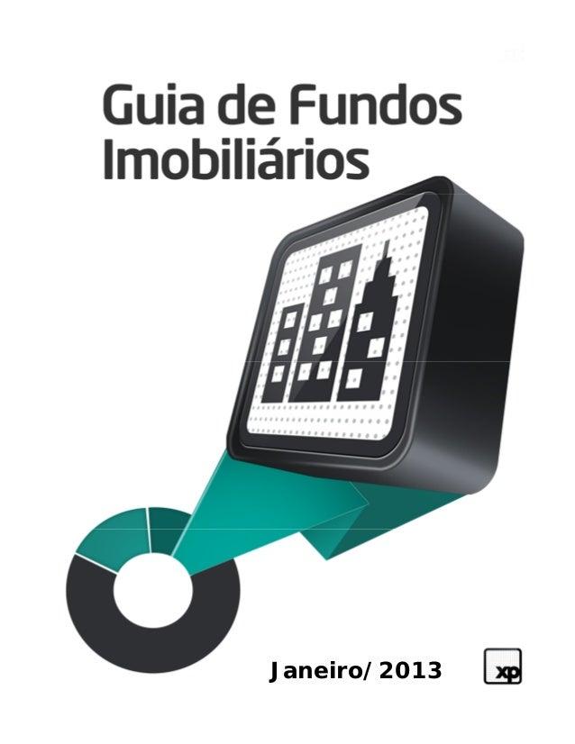 Análise de Fundos Imobiliários                                 Janeiro/2013