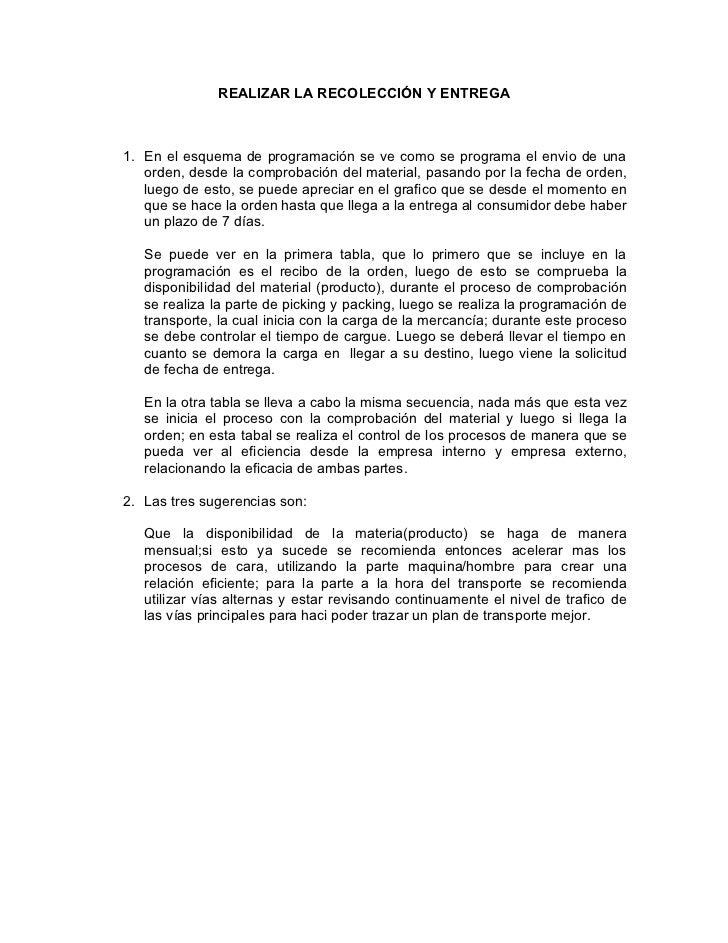 REALIZAR LA RECOLECCIÓN Y ENTREGA1. En el esquema de programación se ve como se programa el envio de una   orden, desde la...