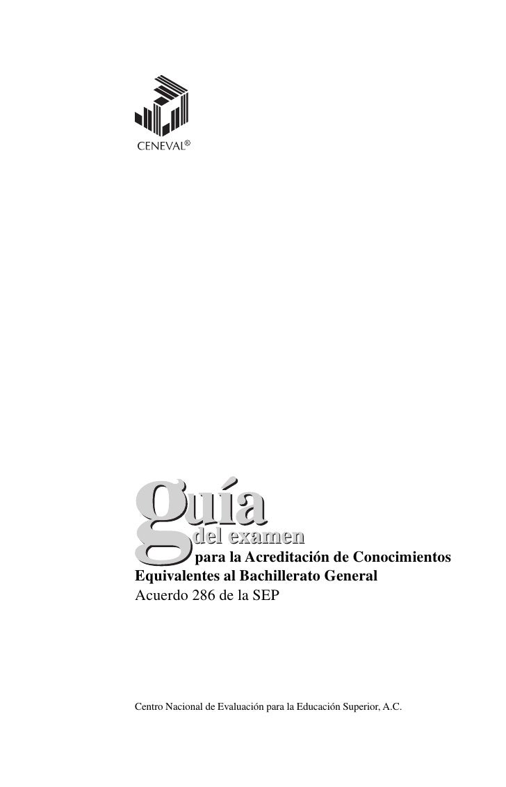 para la Acreditación de Conocimientos Equivalentes al Bachillerato General Acuerdo 286 de la SEP     Centro Nacional de Ev...