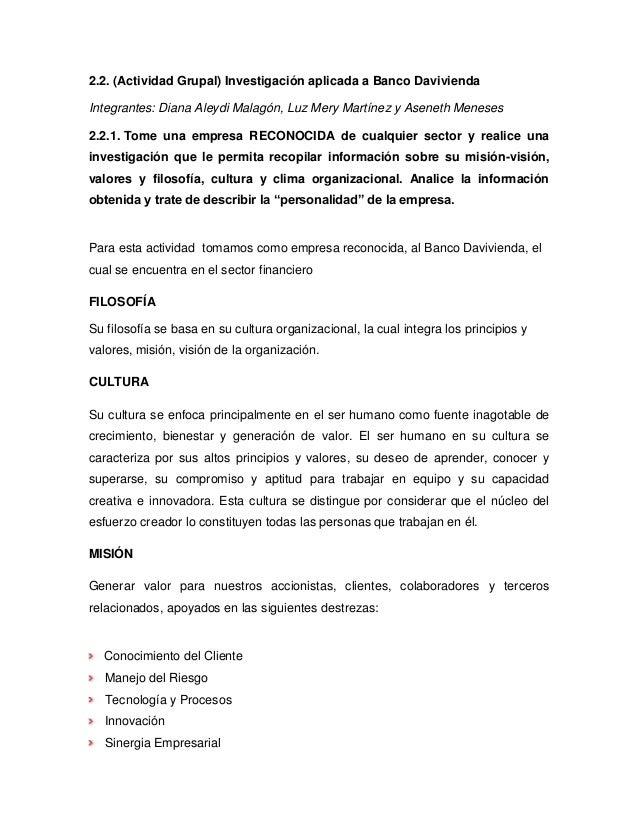 2.2. (Actividad Grupal) Investigación aplicada a Banco DaviviendaIntegrantes: Diana Aleydi Malagón, Luz Mery Martínez y As...