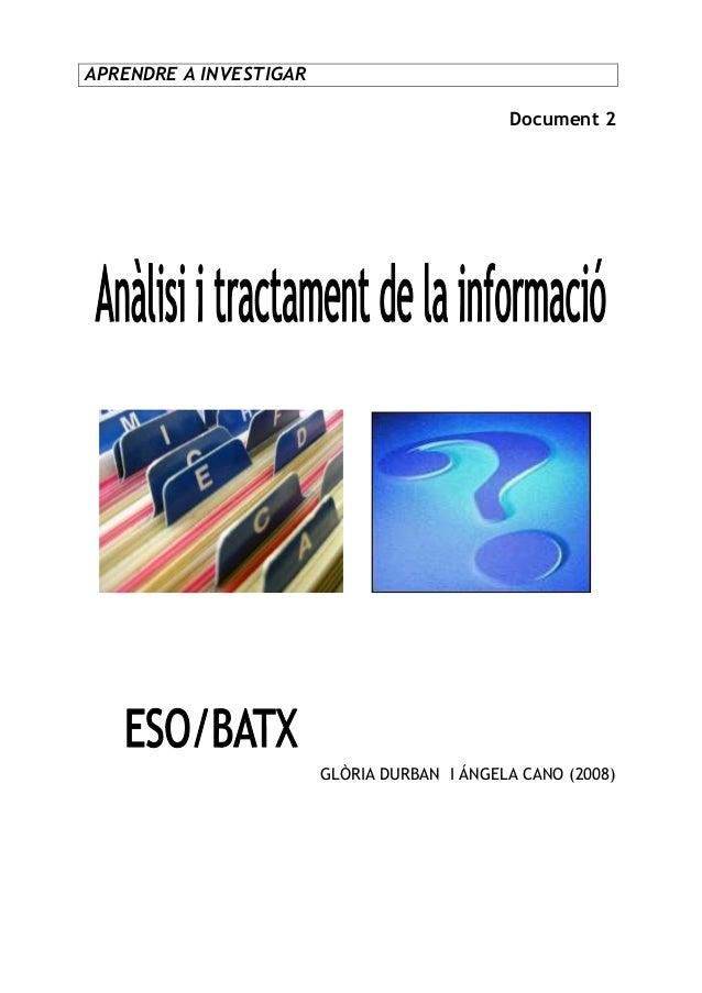 APRENDRE A INVESTIGAR Document 2  GLÒRIA DURBAN I ÁNGELA CANO (2008)