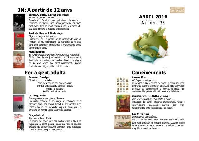 JN: A partir de 12 anys ABRIL 2016 Número 33 Sergio A. Sierra. Il.: Meritxell Ribas Pinzell de guineu. Ondina. Envoltada d...