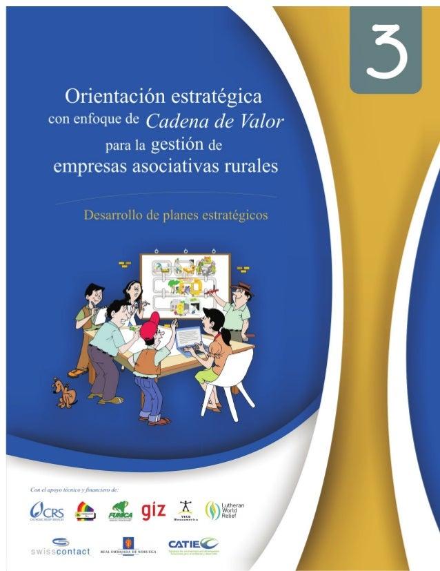 Serie Técnica. Manual Técnico No. 114 Colección de Desarrollo Empresarial Rural No. 3  Orientación estratégica con enfoque...