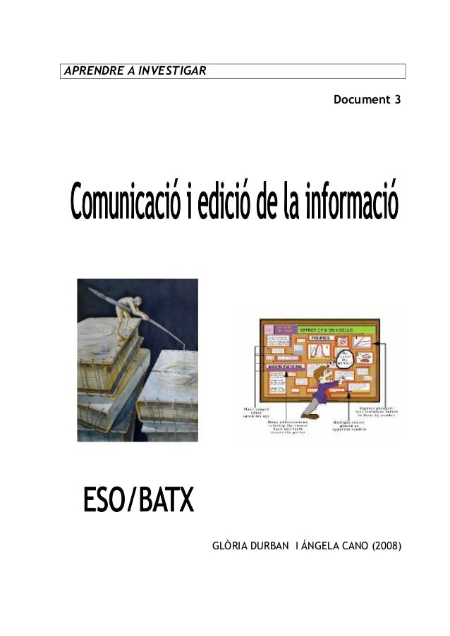 APRENDRE A INVESTIGAR Document 3  GLÒRIA DURBAN I ÁNGELA CANO (2008)