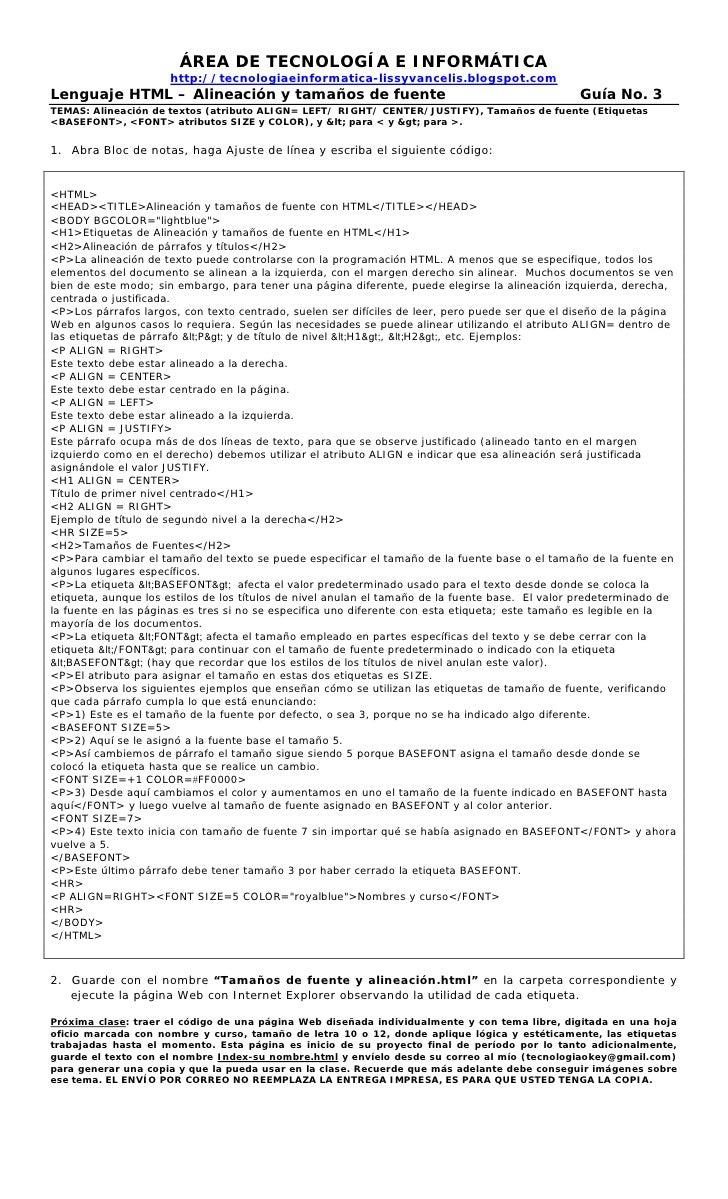 ÁREA DE TECNOLOGÍA E INFORMÁTICA                      http://tecnologiaeinformatica-lissyvancelis.blogspot.comLenguaje HTM...
