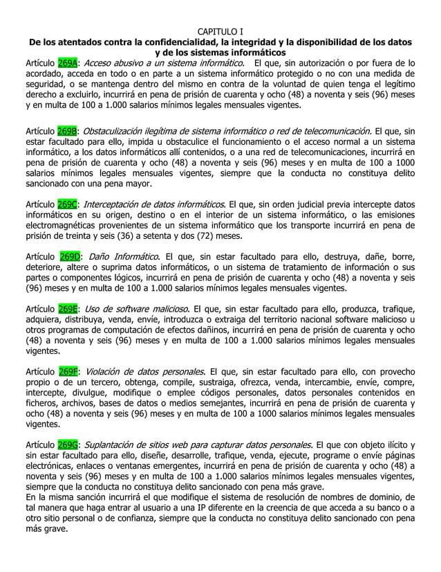 CAPITULO I De los atentados contra la confidencialidad, la integridad y la disponibilidad de los datos                    ...