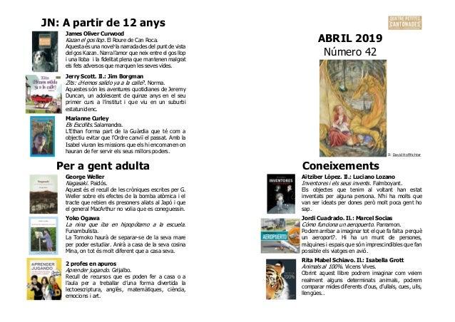 JN: A partir de 12 anys ABRIL 2019 Número 42 James Oliver Curwood Kazan el gos llop. El Roure de Can Roca. Aquesta és una ...