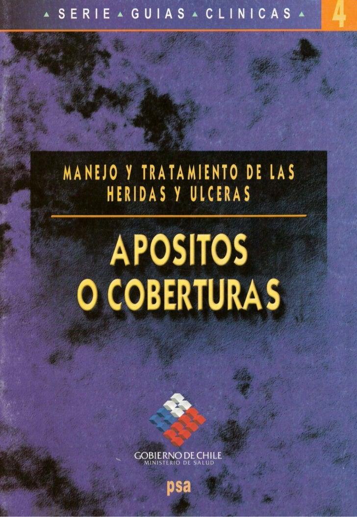 SERIE a GUIAS a CLINICAS *                               4MANEJO Y TRATAMIENTO DE LAS     HERIDAS y ULCERAS I APOSITOS O C...