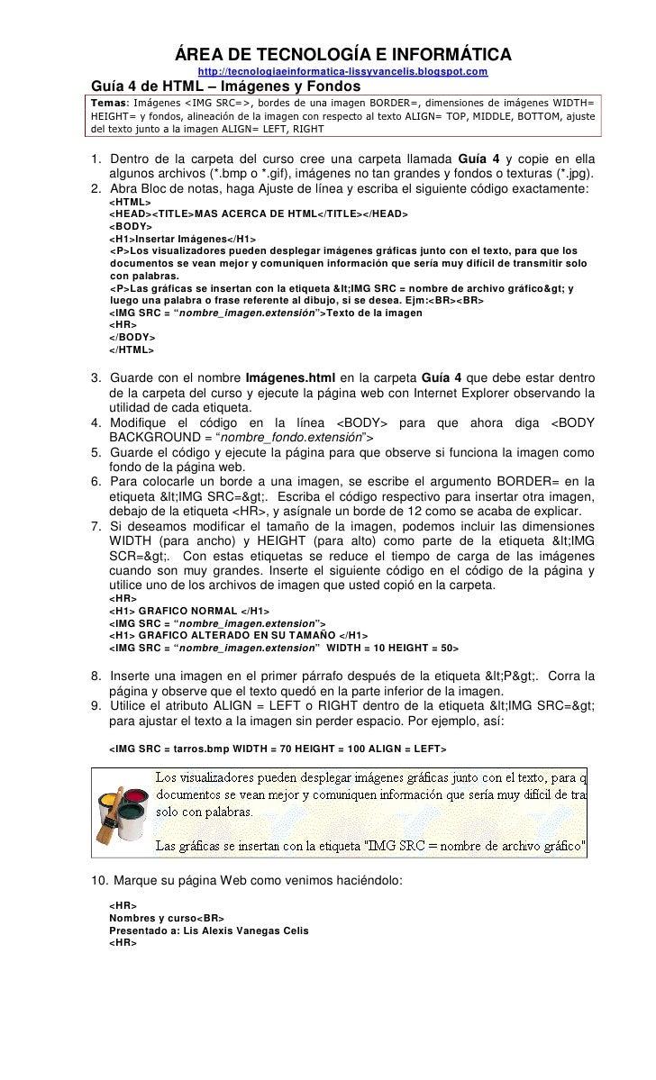 ÁREA DE TECNOLOGÍA E INFORMÁTICA                    http://tecnologiaeinformatica-lissyvancelis.blogspot.comGuía 4 de HTML...