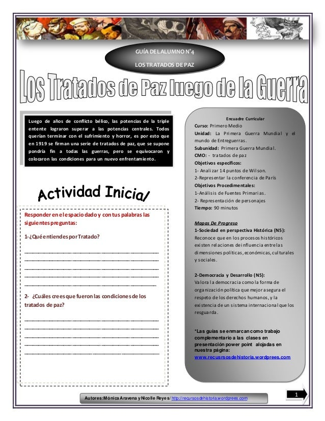 Autores:Mónica Aravena y Nicolle Reyes/ http://recursosdehistoria.wordprees.com GUÍA DEL ALUMNO N°4 LOS TRATADOS DE PAZ En...