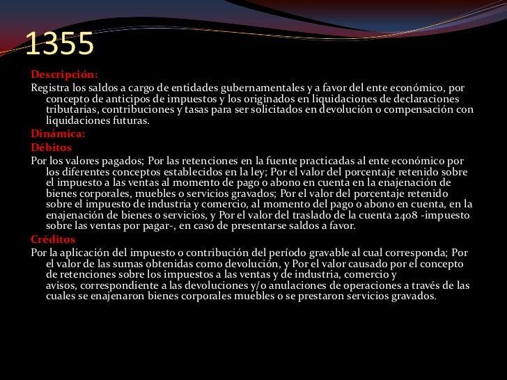 1365 Descripción: Registra los derechos a favor del ente económico, originados en créditos   otorgados al personal con vín...