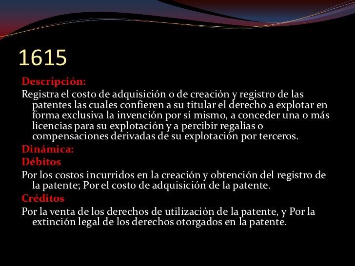 1620 Descripción: Registra el privilegio concedido por una autoridad   gubernamental permitiendo el uso de una propiedad  ...