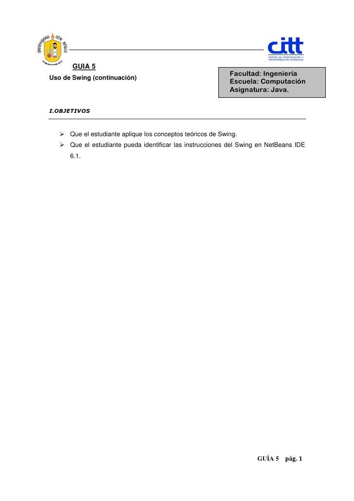 GUIA 5                                                             Facultad: IngenieríaUso de Swing (continuación)        ...