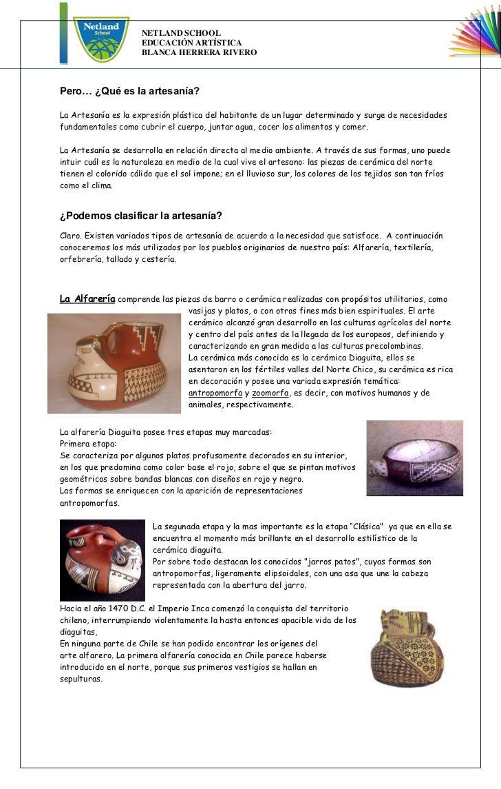 NETLAND SCHOOL                     EDUCACIÓN ARTÍSTICA                     BLANCA HERRERA RIVEROPero… ¿Qué es la artesanía...