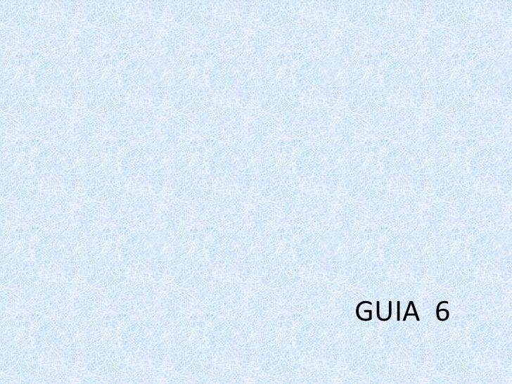 GUIA  6<br />