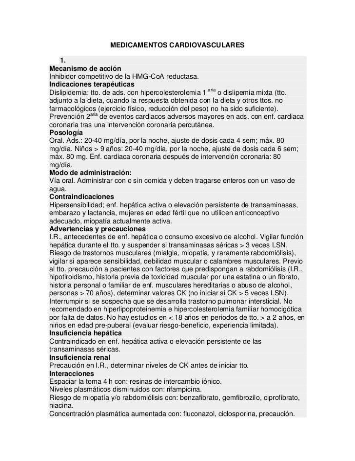 MEDICAMENTOS CARDIOVASCULARES     1.Mecanismo de acciónInhibidor competitivo de la HMG-CoA reductasa.Indicaciones terapéut...