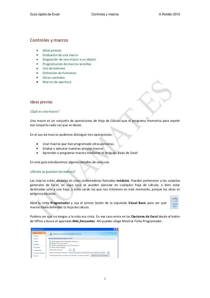 Guía rápida de Excel                      Controles y macros                              A.Roldán 2010Controles y macros ...
