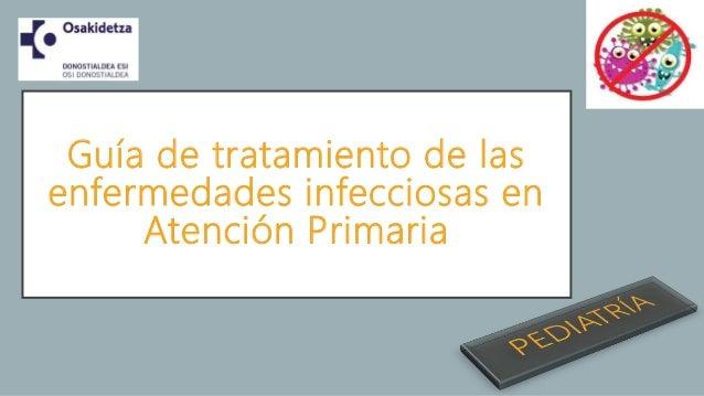 Guía de tratamiento de las enfermedades infecciosas en Atención Primaria