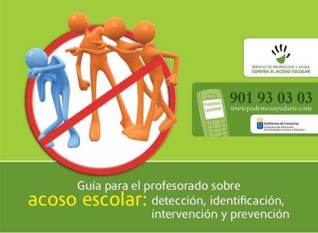 Guía para el profesorado sobreacoso escolar:     detección, identificación,                   intervención y prevención