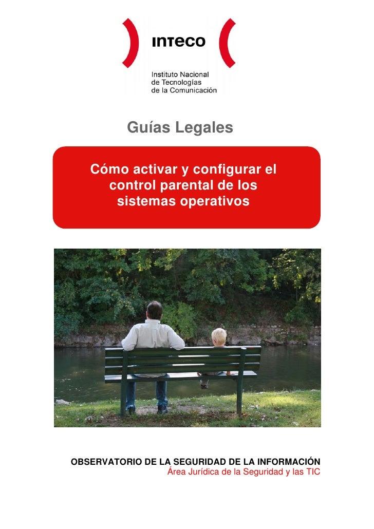 Guías Legales      Cómo activar y configurar el       control parental de los        sistemas operativos     OBSERVATORIO ...