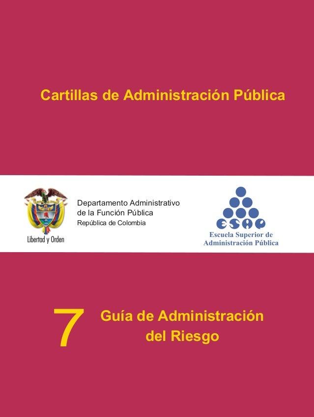 Cartillas de Administración Pública Escuela Superior de Administración Pública - ESAP Calle 44 No. 53 - 37 CAN, Bogotá, D....