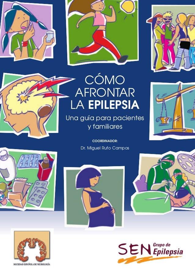PORTADA             CÓMO            AFRONTAR           LA EPILEPSIA          Una guía para pacientes                y fami...