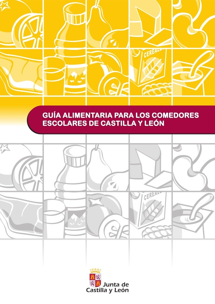 GUIA ALIMENTARIA COMEDORES ESCOLARES DE LA JUNTA DE CASTILLA ...