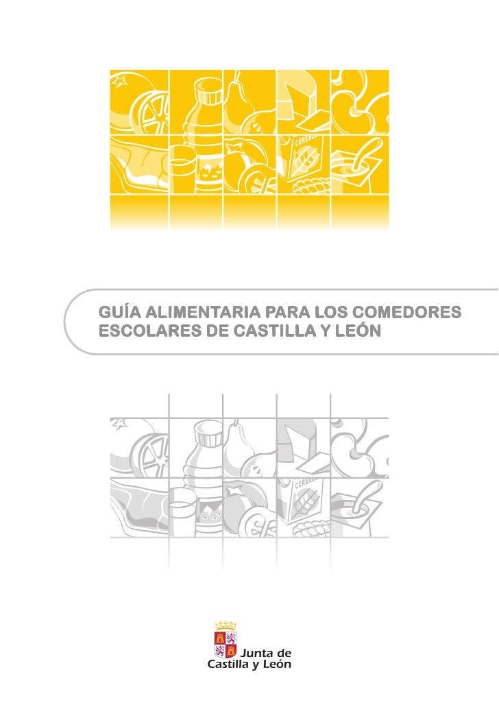 GUIA ALIMENTARIA COMEDORES ESCOLARES DE LA JUNTA DE CASTILLA Y LEÓN