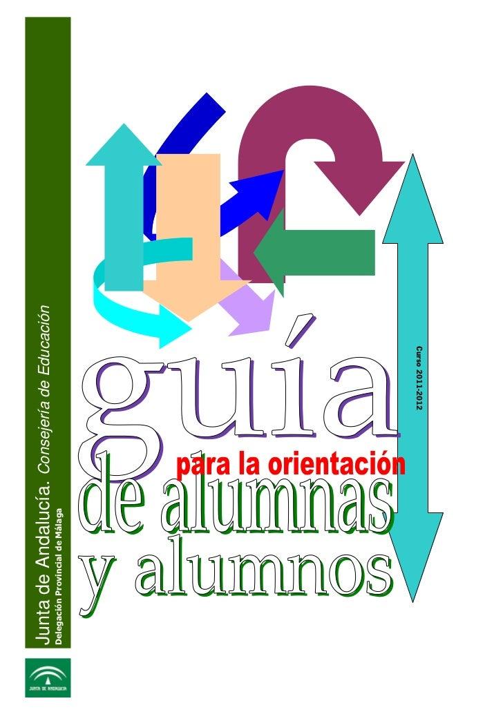Junta de Andalucía. Consejería de EducaciónDelegación Provincial de Málaga                                  Curso 2011-2012