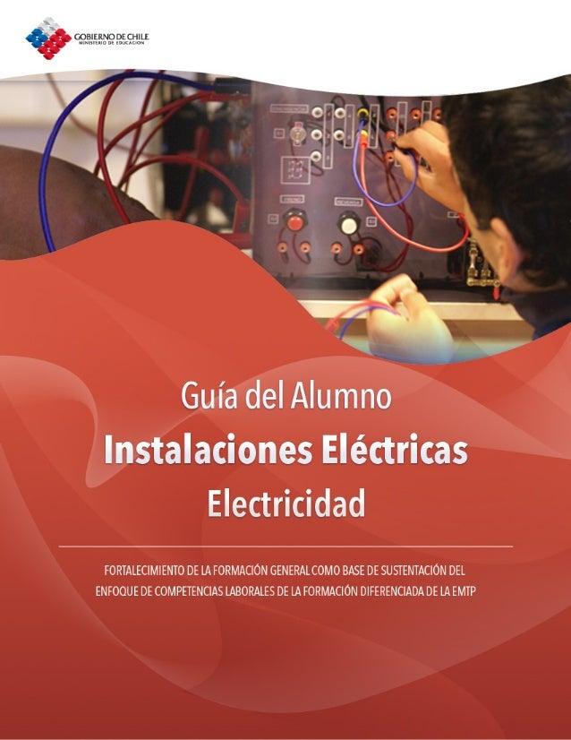 Guía del Alumno        Instalaciones Eléctricas                         Electricidad  FORTALECIMIENTO DE LA FORMACIÓN GENE...