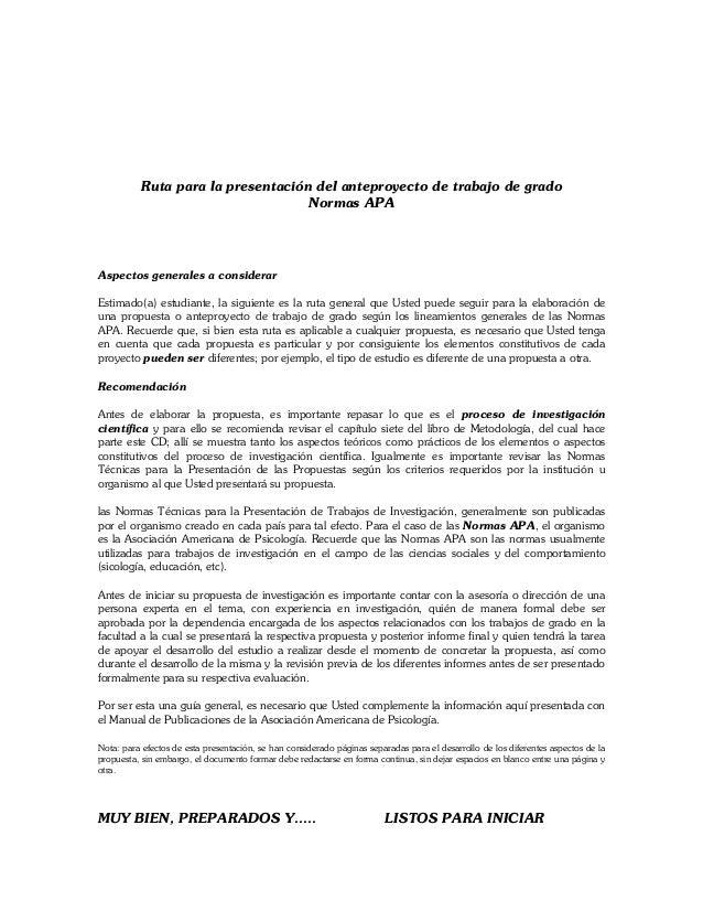 Ruta para la presentación del anteproyecto de trabajo de grado                                   Normas APAAspectos genera...