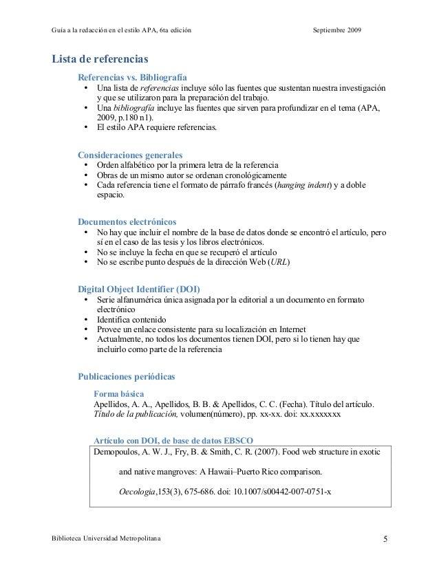 Guía a la redacción en el estilo APA, 6ta edición Septiembre 2009 Biblioteca Universidad Metropolitana 5 Lista de referenc...