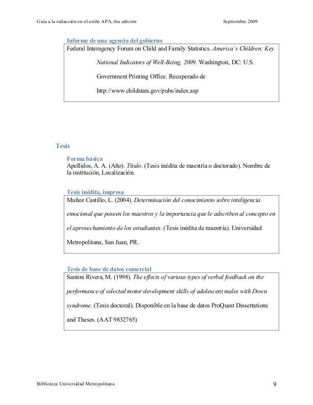 Guía a la redacción en el estilo APA, 6ta edición Septiembre 2009 Biblioteca Universidad Metropolitana 9 Informe de una ag...