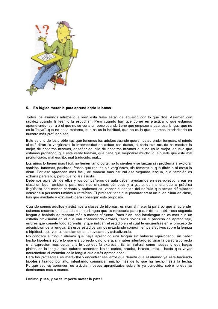 7-   La BIBLIOTECA-SALA DE RECURSOS: miles de opciones de aprendizajeAIgunos centros de enseñanza y aprendizaje de idiomas...