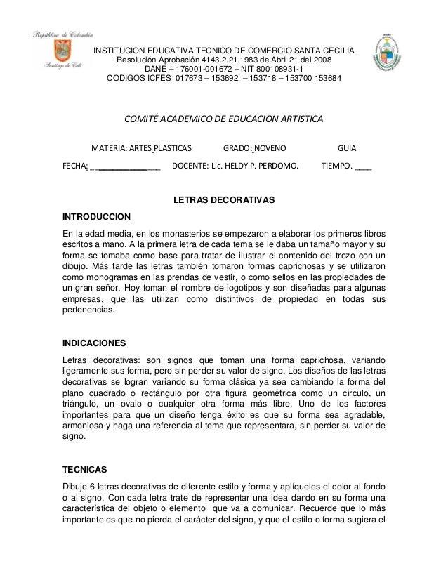 INSTITUCION EDUCATIVA TECNICO DE COMERCIO SANTA CECILIA Resolución Aprobación 4143.2.21.1983 de Abril 21 del 2008 DANE – 1...