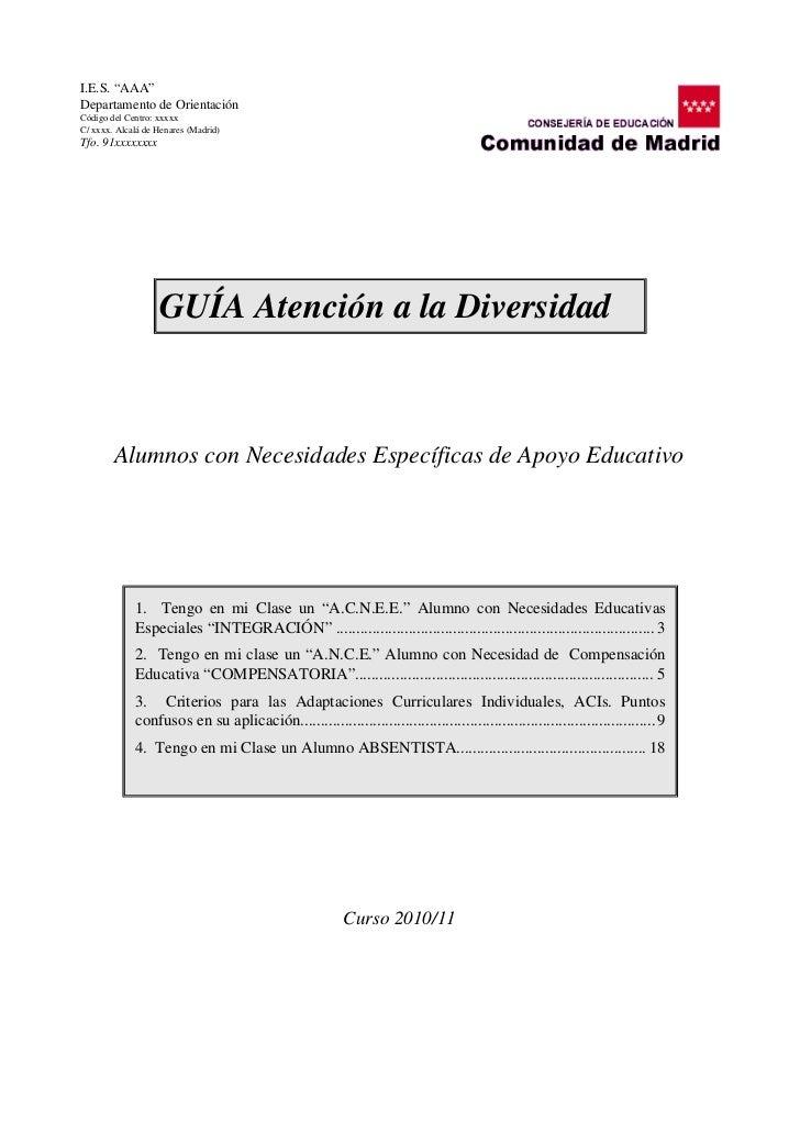 """I.E.S.""""AAA""""DepartamentodeOrientaciónCódigodelCentro:xxxxxC/xxxx.AlcaládeHenares(Madrid)Tfo.91xxxxxxxx         ..."""