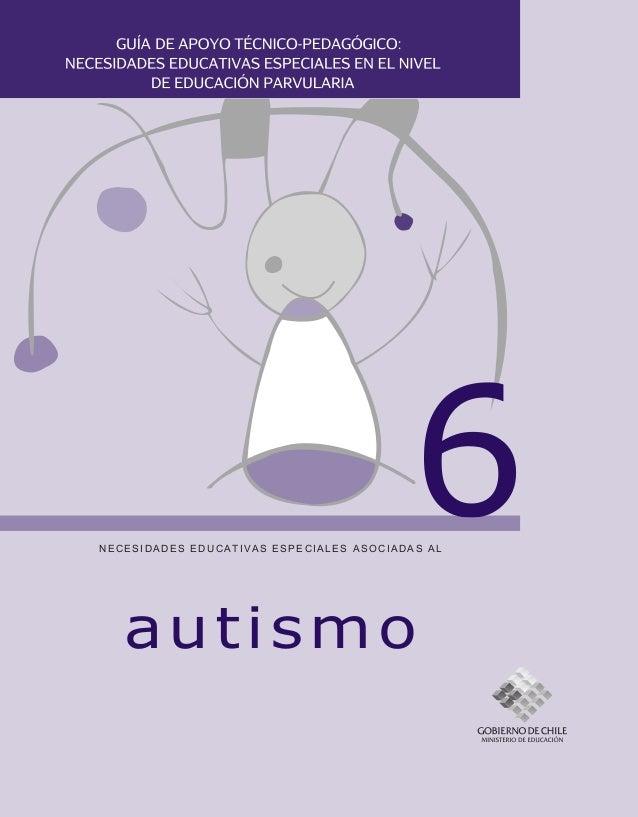 autismoNECESIDADES EDUCATIVAS ESPECIALES ASOCIADAS AL6