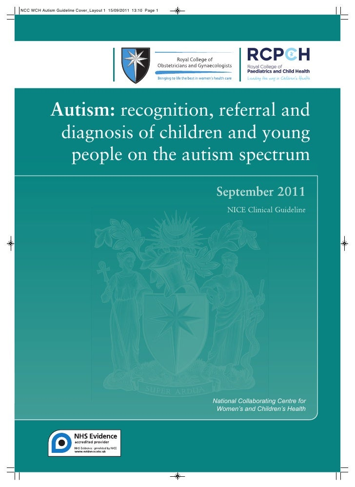 NCC WCH Autism Guideline Cover_Layout 1 15/09/2011 13:10 Page 1             Autism: recognition, referral and             ...
